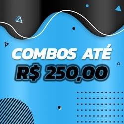 Combos até R$ 250,00