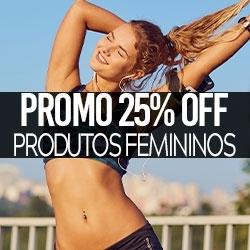 PROMO 25% OFF Produtos Femininos